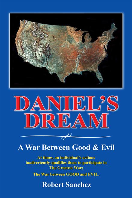 Daniel's Dream: A War Between Good & Evil