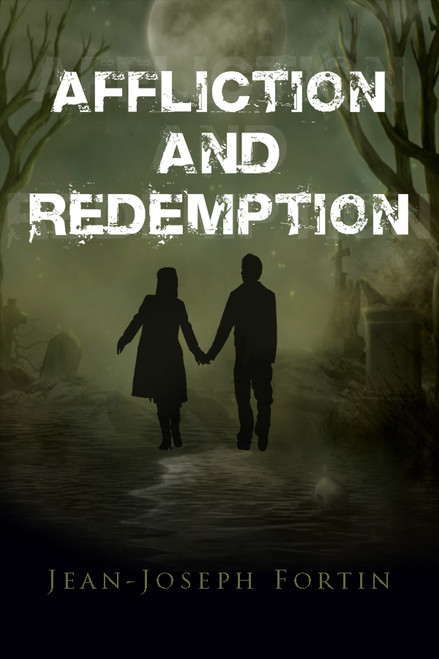 Affliction and Redemption