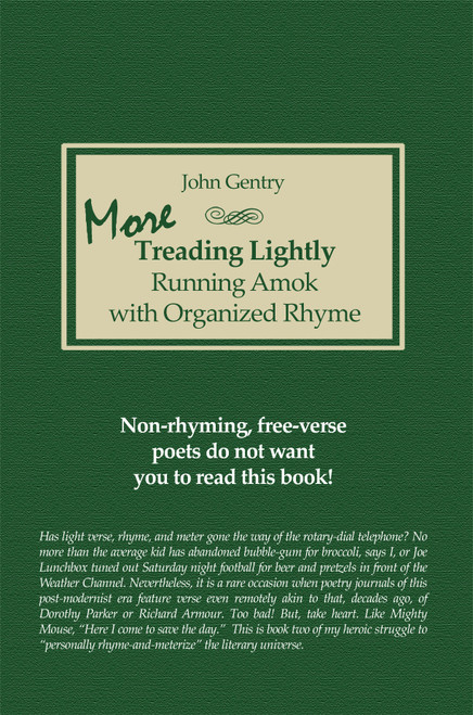 More Treading Lightly: Running Amok with Organized Rhyme