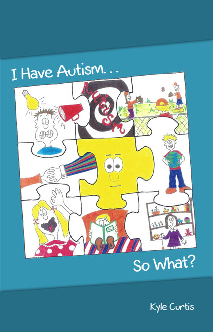 I Have Autism... So What?