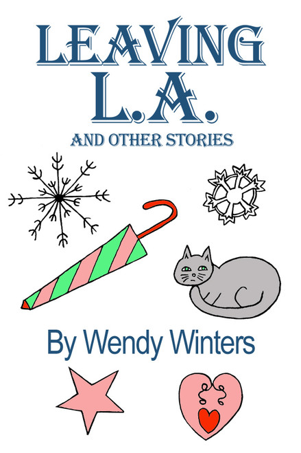 Leaving L. A. and Other Stories