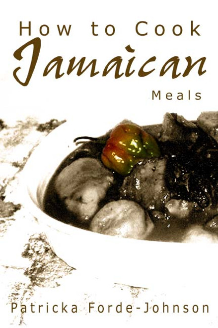 How to Cook Jamaican Meals