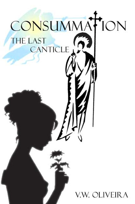 Consummation: The Last Canticle