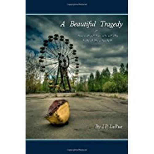 A Beautiful Tragedy Volume I
