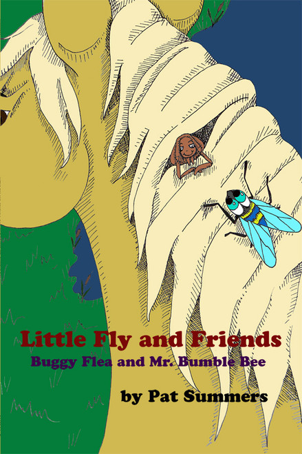 Little Fly and Friends: Buggy Flea and Mr. Bumble Bee