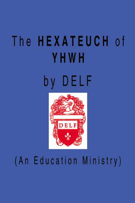 The Hexateuch of YHWH