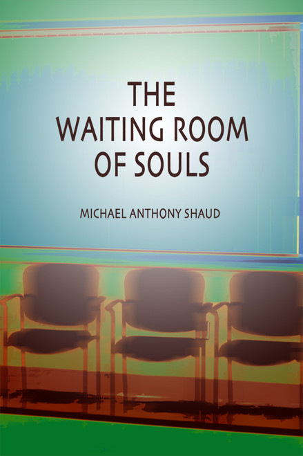 The Waiting Room of Souls