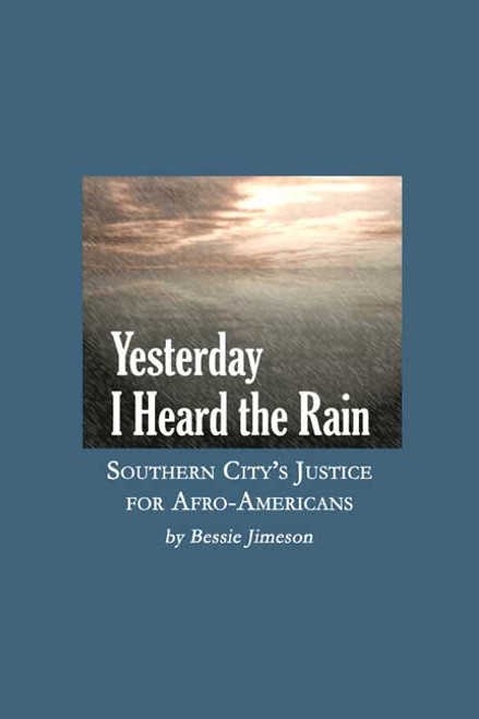 Yesterday I Heard the Rain: Southern City's Justice for Afro-Americans