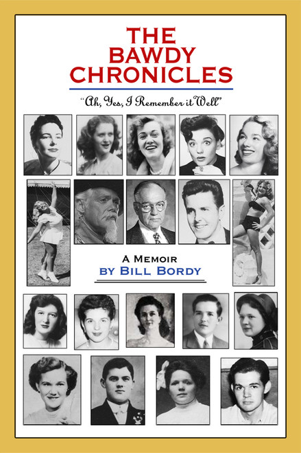 """The Bawdy Chronicles: """"Ah, yes, I remember it well."""""""