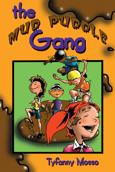 The Mud Puddle Gang