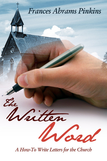 The Written Word: A How-To Write Letters for the Church