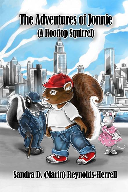 The Adventures of Jonnie (A Rooftop Squirrel)