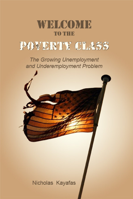 Welcome to the Poverty Class: The Growing Unemployment and Underemployment Problem