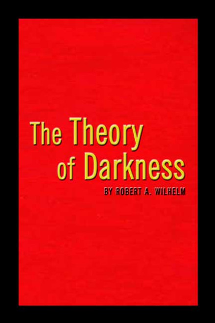 The Theory of Darkness