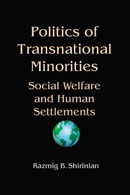 Politics of Transnational Minorities: Social Welfare and Human Settlements