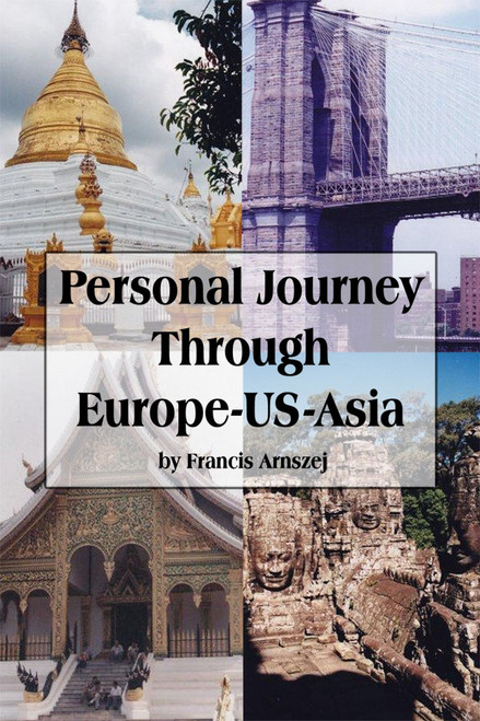 Personal Journey Through Europe-US-Asia