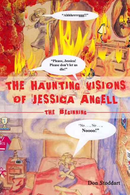 The Haunting Visions of Jessica Angell - The Beginning