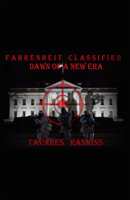 Fahrenheit Classified: Dawn of a New Era