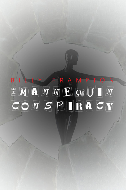 The Mannequin Conspiracy