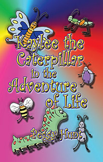Kaylee the Caterpillar in the Adventure of Life