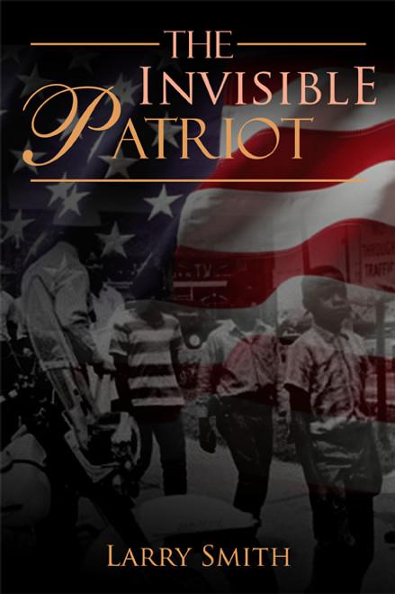 The Invisible Patriot
