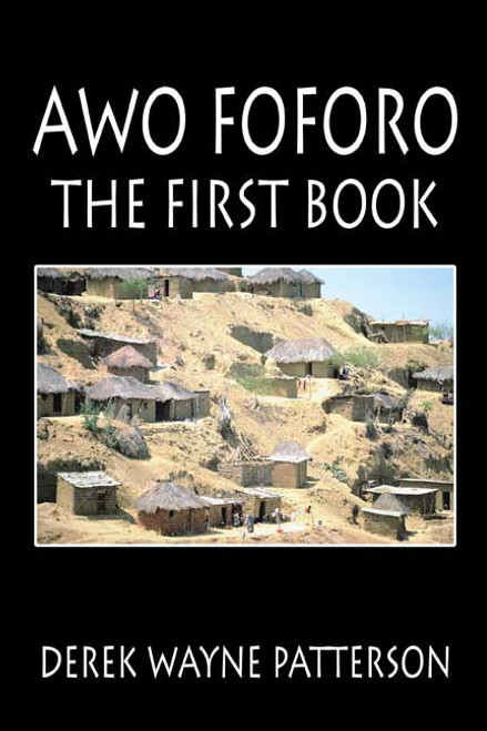 Awo Foforo: The First Book