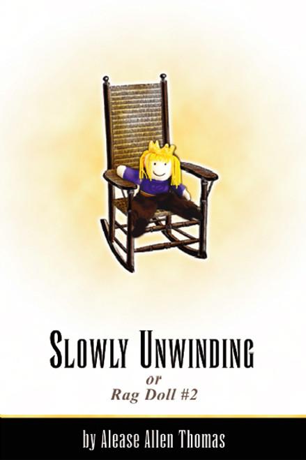 Slowly Unwinding or Rag Doll #2