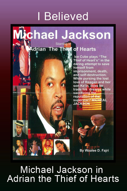 I Believed Michael Jackson in Adrian the Thief of Hearts