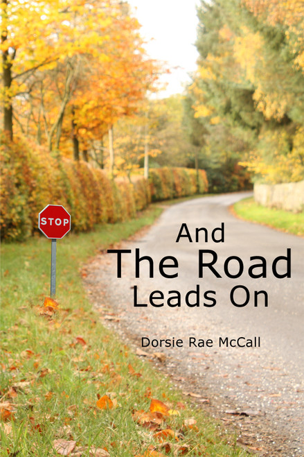 And The Road Leads On