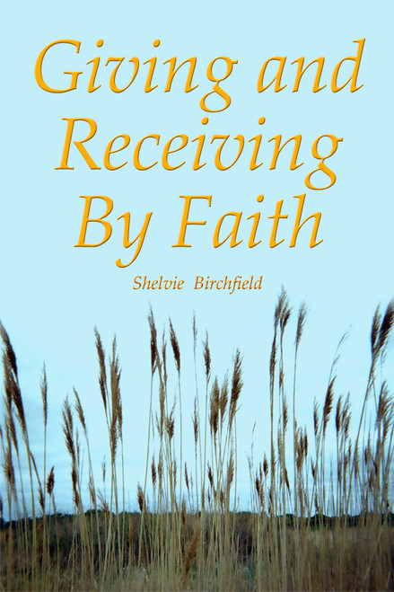 Giving and Receiving by Faith