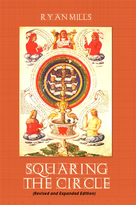 Squaring the Circle (Revised and Expanded Edition)