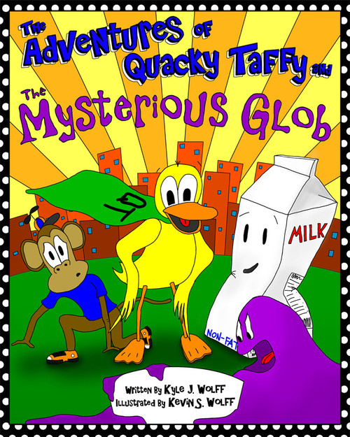 The Adventures of Quacky Taffy and the Mysterious Glob