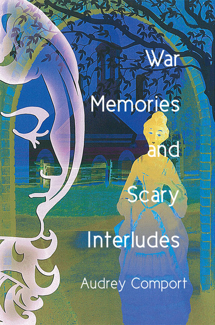 War Memories and Scary Interludes