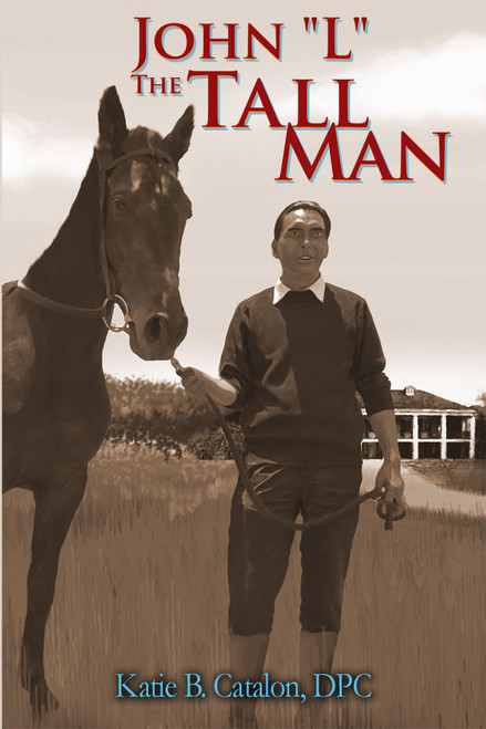 """John """"L"""" the Tall Man"""