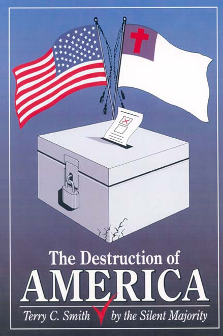 The Destruction of America by the Silent Majority