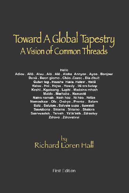 Toward a Global Tapestry: A Vision of Common Threads