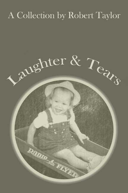 Laughter and Tears: A Collection