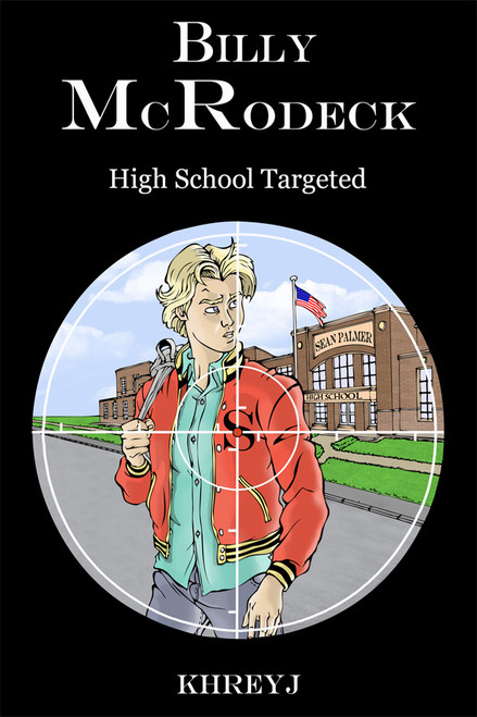 Billy McRodeck: High School Targeted