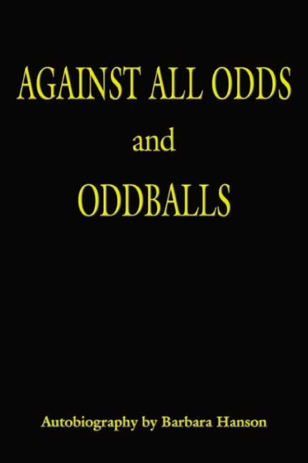 Against All Odds and Oddballs