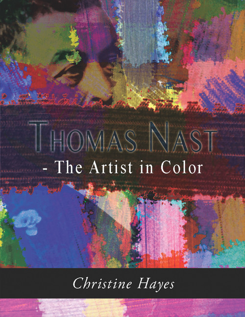 Thomas Nast - The Artist in Color