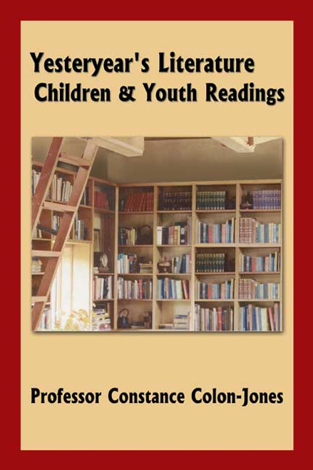 Yesteryear's Literature: Children & Youth Readings