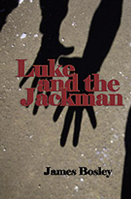 Luke and the Jackman by James Bosley