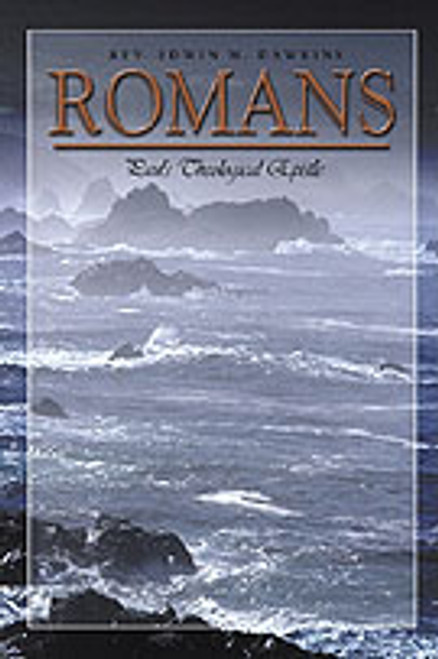 Romans: Paul's Theological Epistle