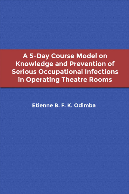 A 5-Day Course Model on Knowledge and Prevention of Serious Occupational Infections in Operating Theatre Rooms