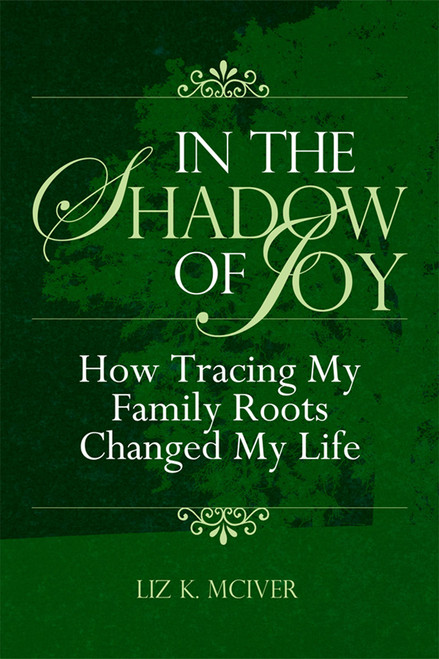 In the Shadow of Joy: How Tracing My Family Roots Changed My Life