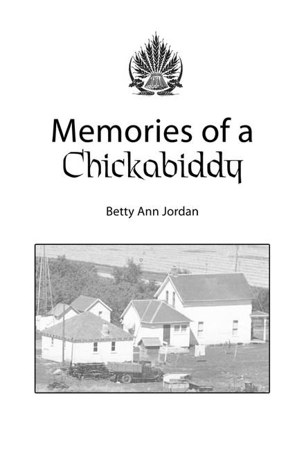 Memories of a Chickabiddy
