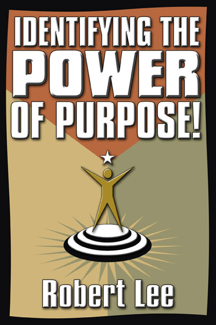 Identifying the Power of Purpose!