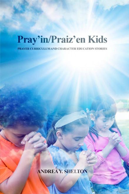 Pray'in/Praiz'en Kids