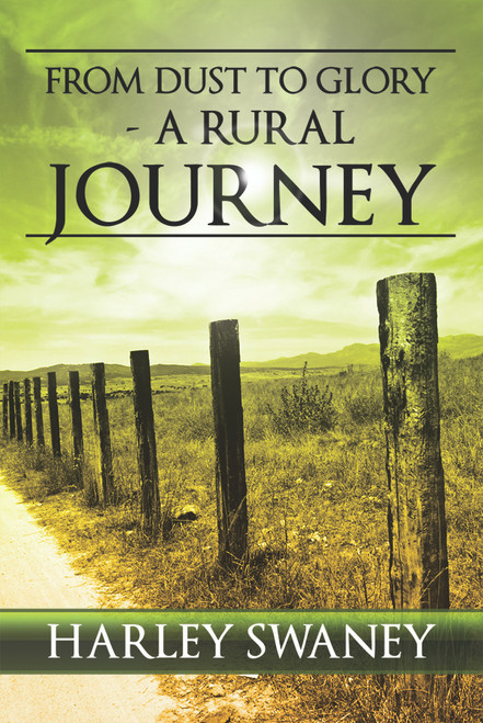 From Dust to Glory - A Rural Journey