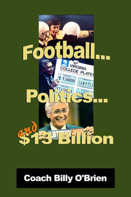 Football, Politics, and $13 Billion